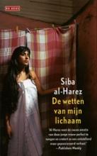 Al-Harez, Siba De wetten van mijn lichaam