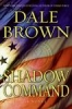 Dale Brown,Shadow Command