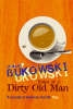 Bukowski, Charles,Notes of a Dirty Old Man