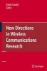 ,New Directions in Wireless Communications Research