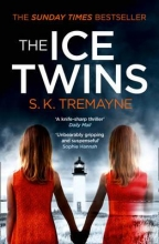 S. K. Tremayne The Ice Twins