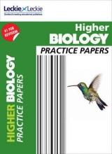 John Di Mambro,   Stuart M. White,   Leckie & Leckie Higher Biology Practice Papers
