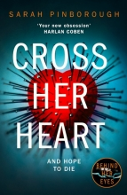 Pinborough, Sarah Cross Her Heart