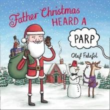 Falafel, Olaf Father Christmas Heard a Parp