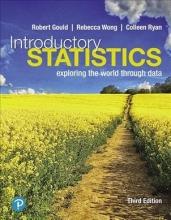 Robert Gould,   Colleen N. Ryan,   Rebecca Wong Introductory Statistics