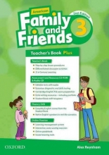 Simmons, Naomi,   Thompson, Tamzin,   Quintana, Jenny American Family and Friends 3. Teacher`s Book Plus