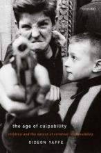 Yaffe, Gideon The Age of Culpability