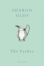 Sharon Olds The Father