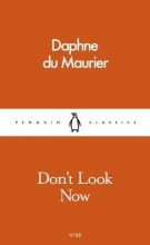Du Maurier, Daphne Don`t Look Now