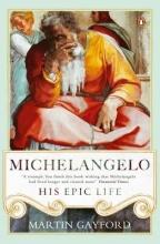 Gayford, Martin Michelangelo