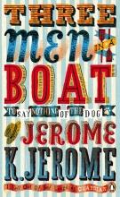 Jerome, Jerome K Three Men in a Boat