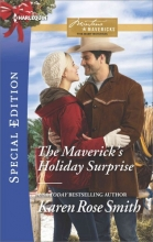 Smith, Karen Rose The Maverick`s Holiday Surprise