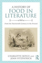 Boyce, Charlotte History of Food in Literature