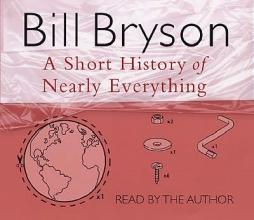 Bryson, Bill Short History of Nearly Everything