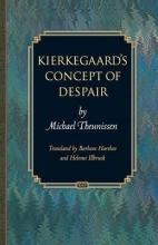 Michael Theunissen,   Barbara Harshav,   Helmut Illbruck Kierkegaard`s Concept of Despair