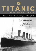 Bruce Beveridge,   Daniel Klistorner,   Scott Andrews,   Steve Hall Titanic the Ship Magnificent - Volume Two