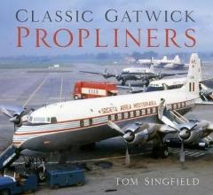 Tom Singfield Classic Gatwick Propliners