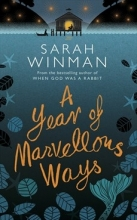 Winman, Sarah Year of Marvellous Ways