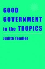 Tendler, Good Government in the Tropics