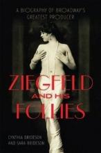 Brideson, Cynthia,   Brideson, Sara Ziegfeld and His Follies