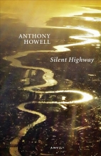 Anthony Howell Silent Highway