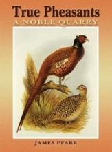 James Pfarr True Pheasants