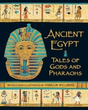 Williams, Marcia Ancient Egypt: Tales of Gods and Pharaohs