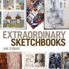 Stobart, Jane Extraordinary Sketchbooks
