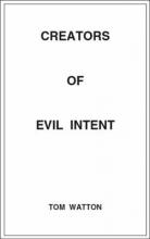 Watton, Tom Creators of Evil Intent