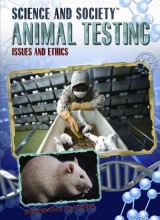 Watson, Stephanie Animal Testing: Issues and Ethics