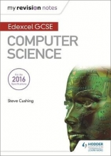 Cushing, Steve Edexcel GCSE Computer Science My Revision Notes