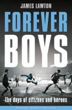 James Lawton Forever Boys