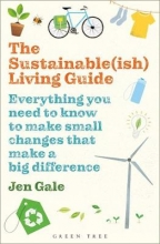 Gale, Jen The Sustainable-ish Living Guide