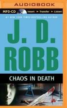 Robb, J. D. Chaos in Death