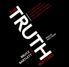 Bartlett, Bruce The Truth Matters