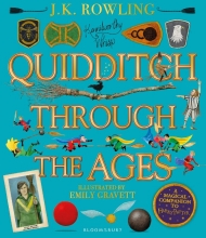 Emily Gravett J.K. Rowling, Quidditch Through the Ages - Illustrated Edition