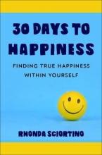 Rhonda Sciortino 30 Days To Happiness