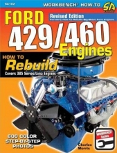 Charles Morris Ford 429/460 Engines