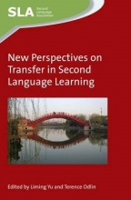 Liming Yu,   Terence Odlin New Perspectives on Transfer in Second Language Learning