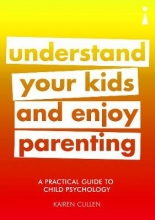 Understand Your Kids and Enjoy Parenting