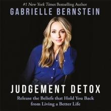 Gabrielle Bernstein Judgement Detox