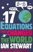 Ian Stewart,   John Davey Seventeen Equations that Changed the World