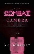 Somerset, A. J. Combat Camera