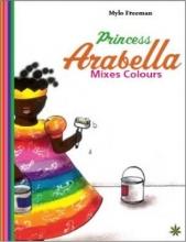 Freeman, Mylo Princess Arabella Mixes Colours