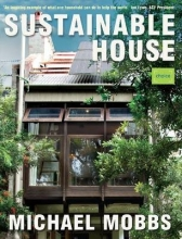 Mobbs, Michael Sustainable House