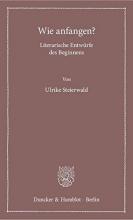Steierwald, Ulrike Wie anfangen?