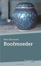 Nina Shimanski , Roofmoeder