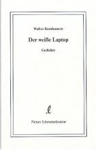 Barnhausen, Walter Der weisse Laptop