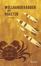 Kudernatsch, Dieter Wollhandkrabben und Raketen