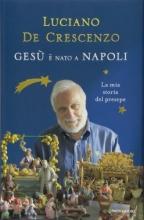 Crescenzo, Luciano De Gesu` e` nato a napoli